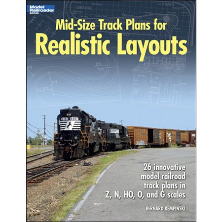 Kalmbach Mid-Size Track Plans for Realistic Layouts