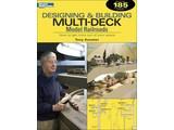 Kalmbach Designing and Building Multi-Deck Model Railroads