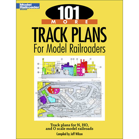 Kalmbach 101 More Track Plans for Model Railroaders