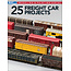 Kalmbach 25 Freight Car Projects