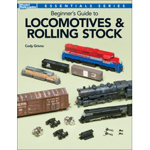 Beginner's Guide to Locomotives & Rolling Stock