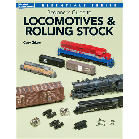 Kalmbach Beginner's Guide to Locomotives & Rolling Stock