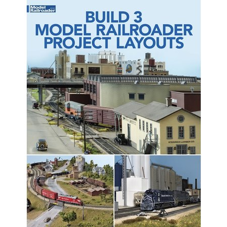 Kalmbach Build 3 Model Railroader Project Layouts