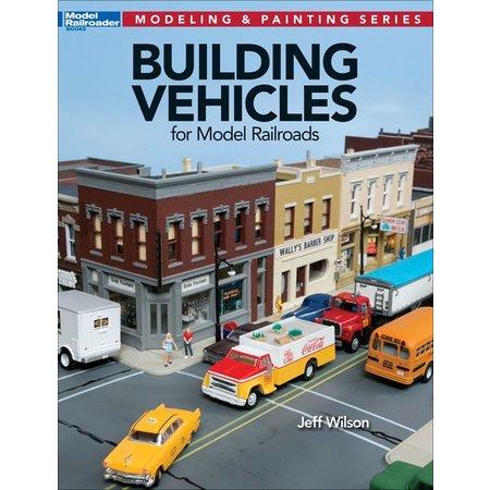 Kalmbach Building Vehicles for Model Railroads