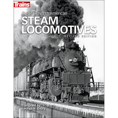 Kalmbach Guide to North American Steam Locomotives - Revised Edition