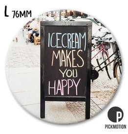 Magneet Pickmotion 76 mm Icecream Makes You Happy
