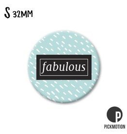 Magneet Pickmotion 32 mm Quote Fabulous
