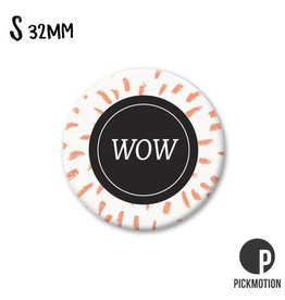 Magneet Pickmotion 32 mm Quote WOW