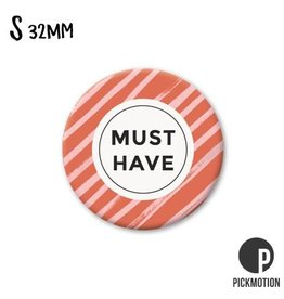 Magneet Pickmotion 32 mm Quote Must Have