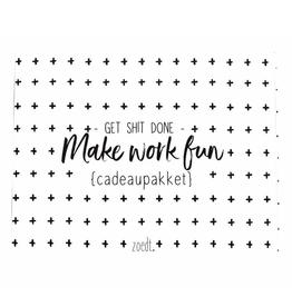 """Zoedt Cadeaupaket """"Make Work Fun"""" - Zoedt"""
