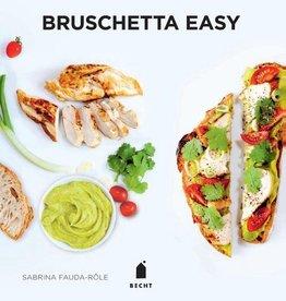 Bruschetta Easy - Sabrina Fauda-Rôle