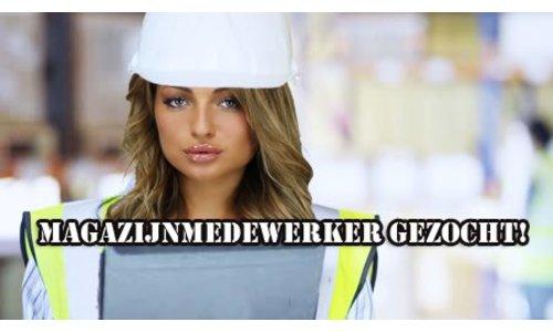 Medewerker Magazijn Gezocht!