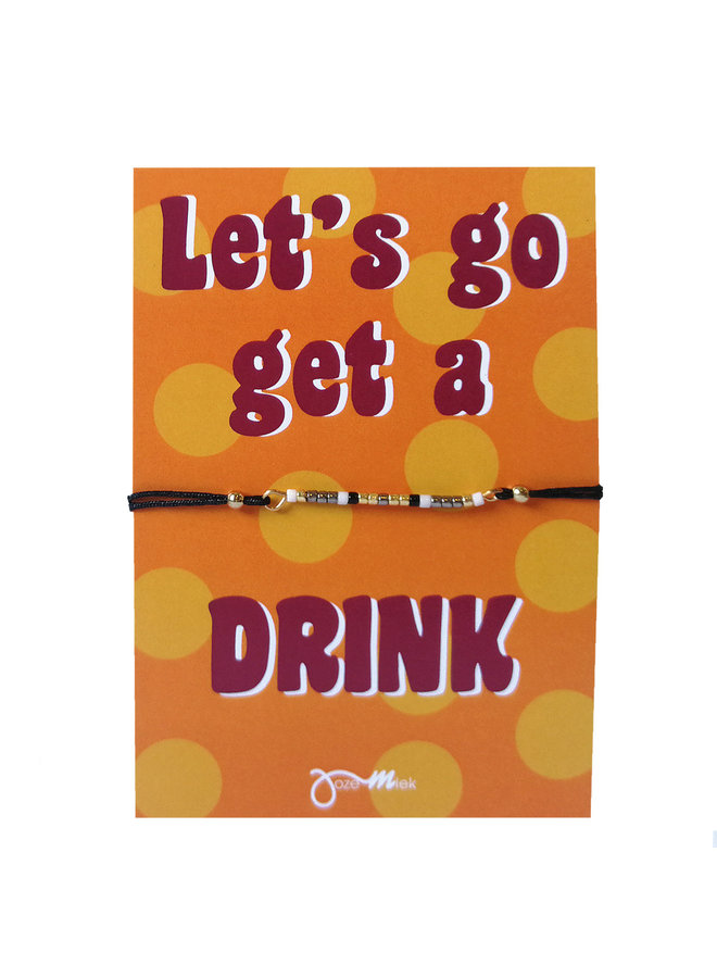 "Jozemiek: pull-tie bracelet with a free ""Let's go ..."" quote card"