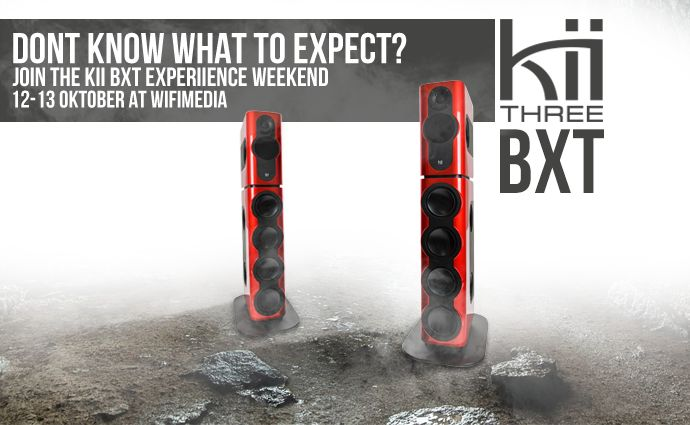 Kii Three BXT System Experiience weekend bij Wifimedia!