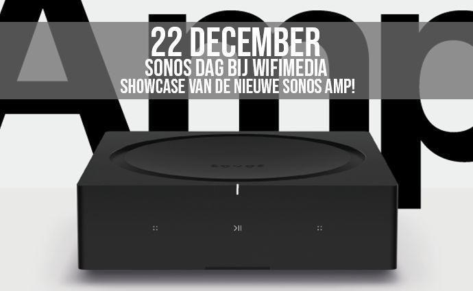 22 december, Sonos dag bij Wifimedia!