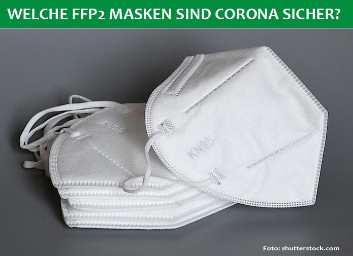 Welche Marken von FFP2 Masken schützen wirklich gegen einer Corona Infektion?