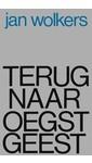 Meer info over Jan Wolkers Terug naar Oegstgeest bij Luisterrijk.nl