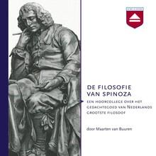 Maarten van Buuren De filosofie van Spinoza - Een hoorcollege over het gedachtegoed van Nederlands grootste filosoof