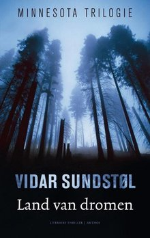Vidar Sundstøl Land van dromen - Minnesota trilogie 1