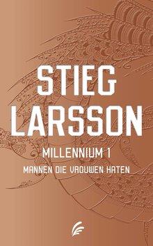 Stieg Larsson Millennium deel 1: Mannen die vrouwen haten