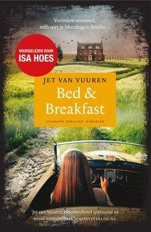 Jet van Vuuren Bed & Breakfast - Vertrouw niemand, zelfs niet je bloedeigen familie...