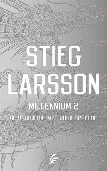 Stieg Larsson Millennium deel 2: De vrouw die met vuur speelde