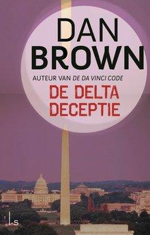 Dan Brown De Delta Deceptie - Geautoriseerde ingekorte versie