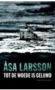 Åsa Larsson Tot de woede is geluwd