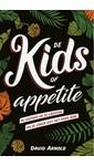 Meer info over David Arnold De Kids of Appetite bij Luisterrijk.nl