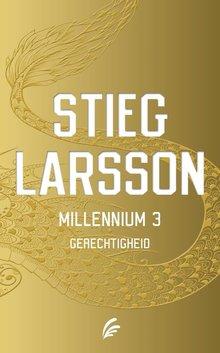 Stieg Larsson Millennium deel 3: Gerechtigheid
