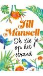 Meer info over Jill Mansell Ik zie je op het strand bij Luisterrijk.nl
