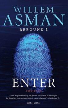 Willem Asman Enter - Rebound-trilogie 1