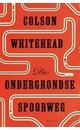 Colson Whitehead De ondergrondse spoorweg