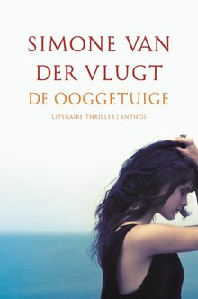 Simone van der Vlugt De ooggetuige - een spannend verhaal