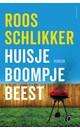 Roos Schlikker Huisje boompje beest