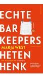 Meer info over Marja West Echte barkeepers heten Henk bij Luisterrijk.nl