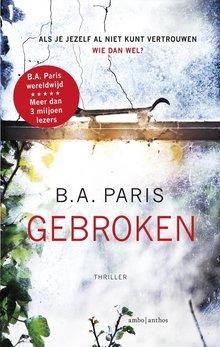 B.A. Paris Gebroken - Als je jezelf al niet kunt vertrouwen, wie dan wel?