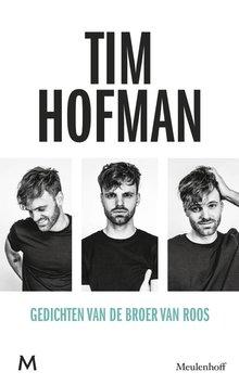 Tim Hofman Gedichten van de broer van Roos - Voorgelezen door Tim Hofman
