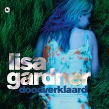 Lisa Gardner Doodverklaard