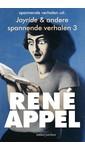 René Appel Spannende verhalen uit Joyride & andere spannende verhalen 3