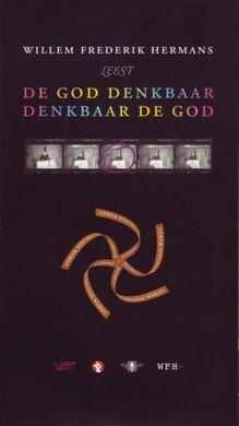 Willem Frederik Hermans De God Denkbaar Denkbaar de God
