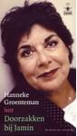 Hanneke Groenteman Doorzakken bij Jamin