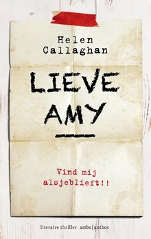 Helen Callaghan Lieve Amy - Vind mij alsjeblieft!!