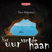 Thea Dubelaar Het uur van de haan