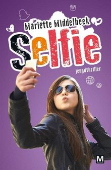 Mariëtte Middelbeek Selfie - Jeugdthriller