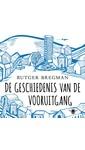 Meer info over Rutger Bregman De geschiedenis van de vooruitgang bij Luisterrijk.nl