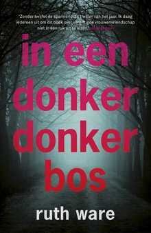 Ruth Ware In een donker donker bos