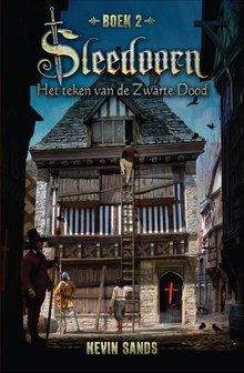Kevin Sands Sleedoorn - Het teken van de Zwarte Dood - Boek 2