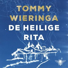Tommy Wieringa De heilige Rita