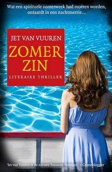 Jet van Vuuren Zomerzin - Wat een spirituele zomerweek had moeten worden, ontaardt in een nachtmerrie...
